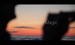 The Sweetest Magic